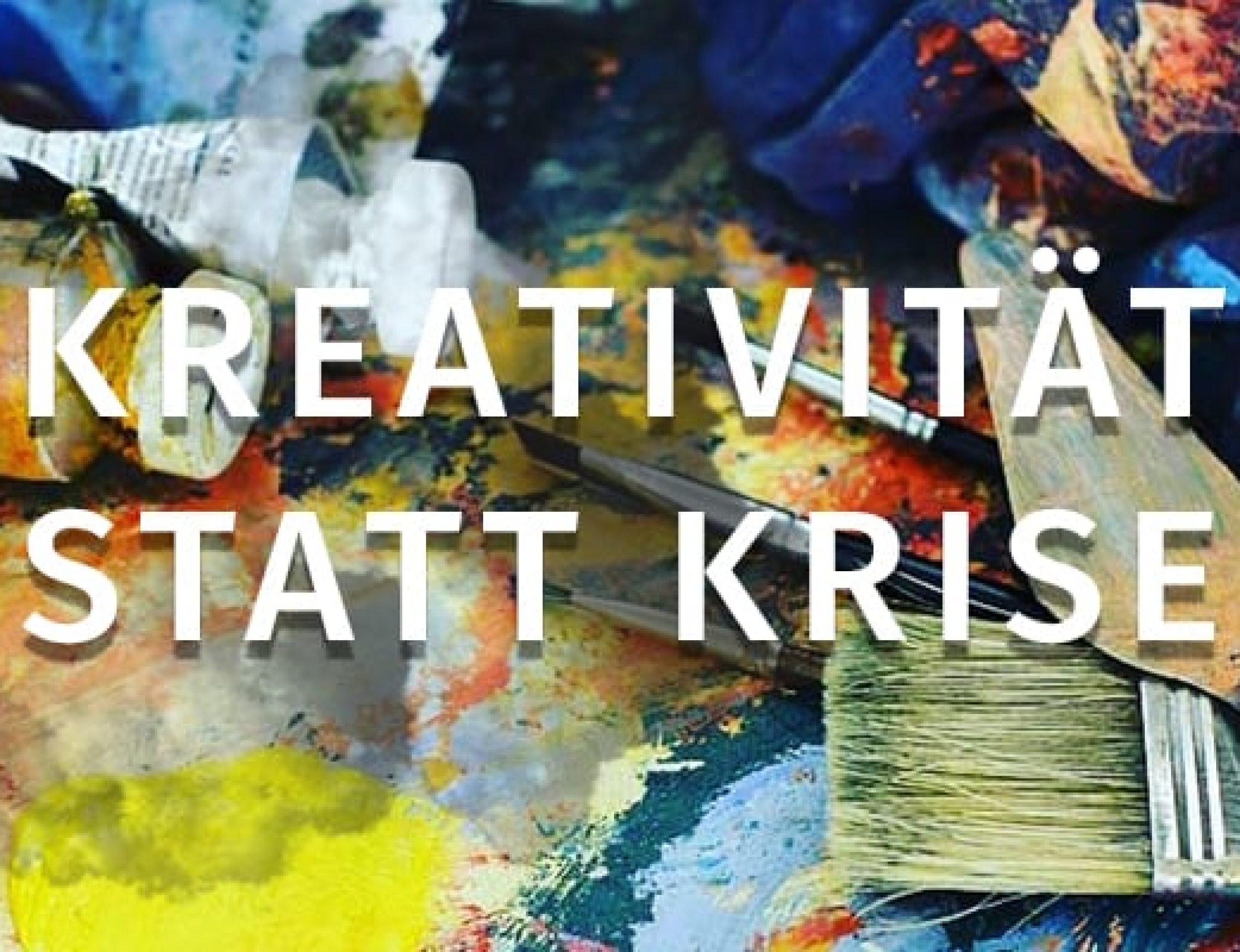 Kreativität statt Krise